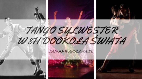 Tango Sylwester czyli taneczno-tangowe party!!!